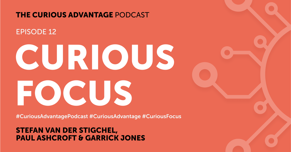 b2ap3_large_Podcast-Banner-12 PODCAST - The Curious Advantage, Episode 12 - Curious Focus - Ludic Consulting